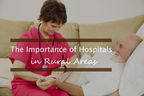 The-Importance-of-Hospitals-in-Rural-Areas